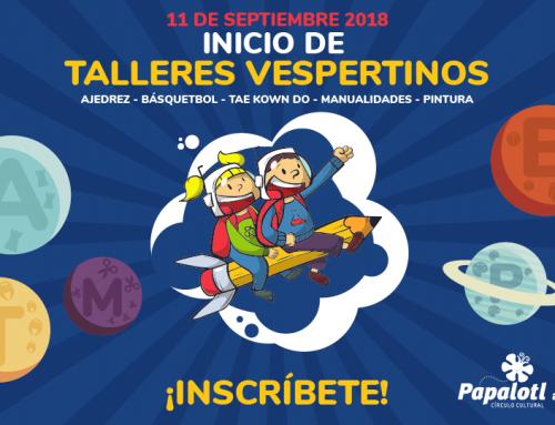 10/09/2018 INICIO DE TALLERES VESPERTINOS